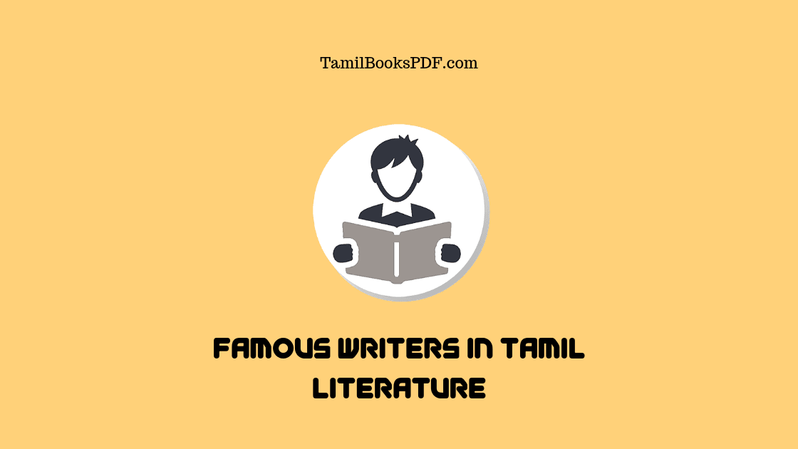 The 10 Famous Writers in Tamil Literature