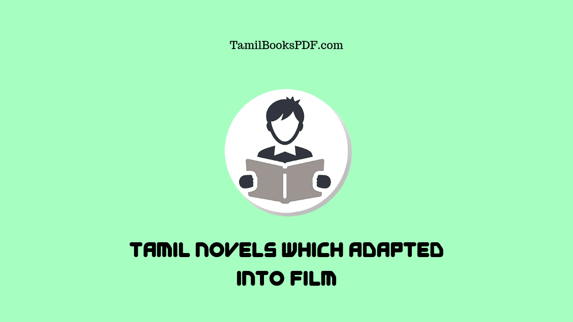 8 Best Tamil Novels Which Adapted into Film