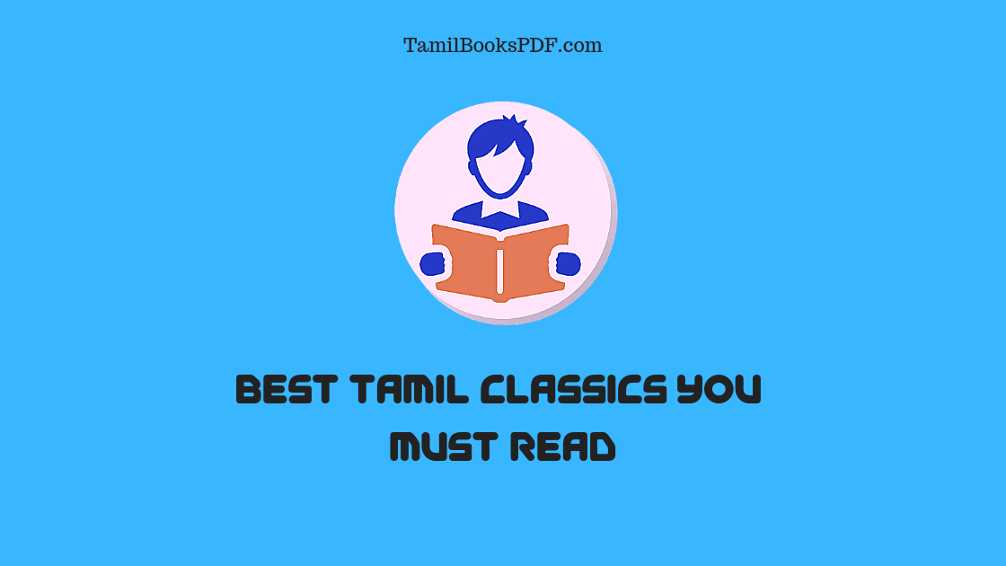 10 Best Tamil Classics You Must Read