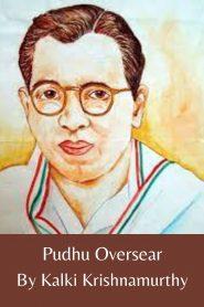 Pudhu Oversear By Kalki Krishnamurthy