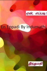 En Eppadi By Indumathi