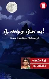 Nee Andha Nilavu By Jai Sakthi