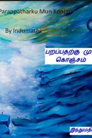 Parappatharku Mun Konjam By Indumathi