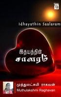 Idhayathin Saalaram By Muthulakshmi Raghavan