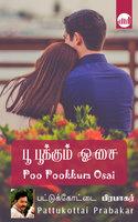 Poo Pookkum Oosai By Pattukkottai Prabakar